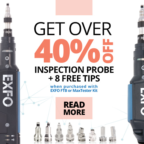 40% OFF Fibre Inspection Probes